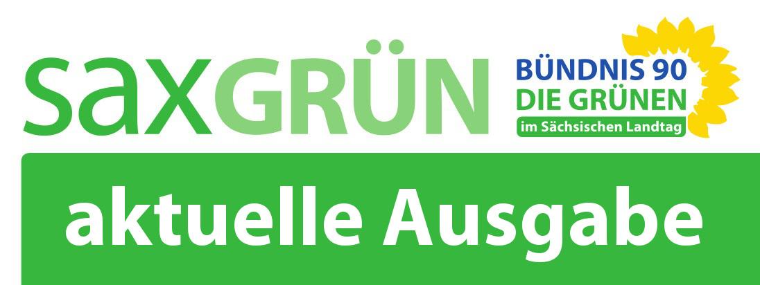 Fraktionszeitung Bündnis 90/Die Grünen im Sächsischen Landtag